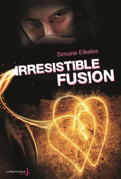 Irrésistible Fusion. Irrésistible