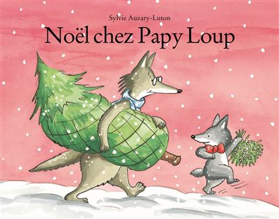Noel chez papy loup