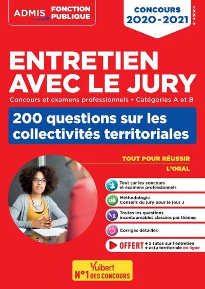 Entretien avec le jury - 200 questions sur les collectivités territoriales - Concours et examens ... - Concours 2020-2021 - 9782311208610 - 12,99 €