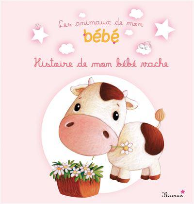 L'histoire de mon bébé vache
