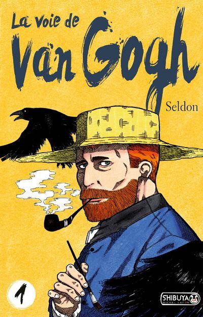 La voie de Van Gogh