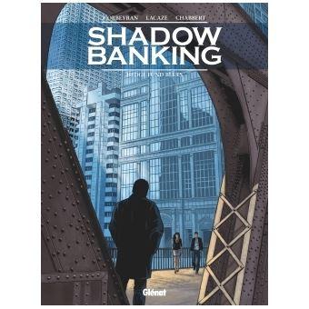 Shadow bankingShadow Banking