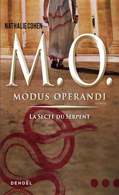 M. O. (Tome 1-La secte du Serpent)