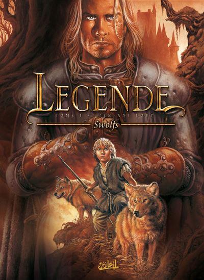 Légende Tome 1 - L'enfant Loup