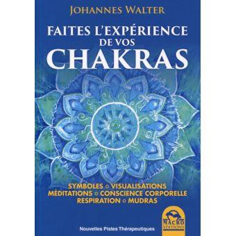 Faites l'expérience de vos chakras