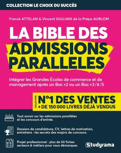 La bible des admissions parallèle