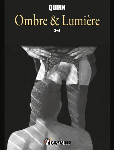 Ombre et Lumière - tomes 3 et 4 -