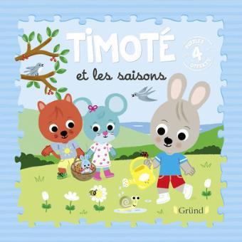Timoté - Timoté et les saisons - Emmanuelle Massonaud, Mélanie Combes,  Mélanie Combes - cartonné - Achat Livre | fnac