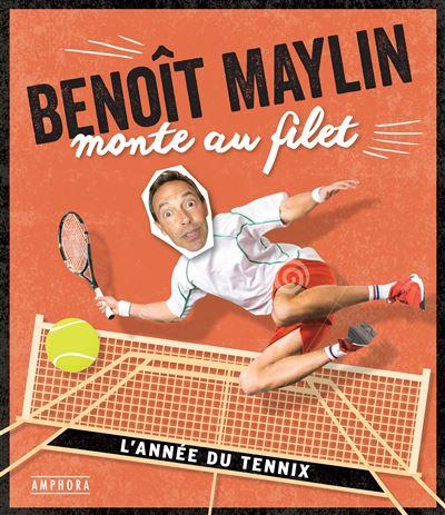 https://static.fnac-static.com/multimedia/Images/FR/NR/ae/5a/a0/10508974/1507-1/tsp20181005175258/Benoit-Maylin-monte-au-filet.jpg