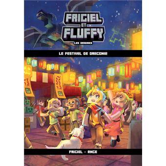 Frigiel Et Fluffy Tome 3 Le Festival De Dragonia