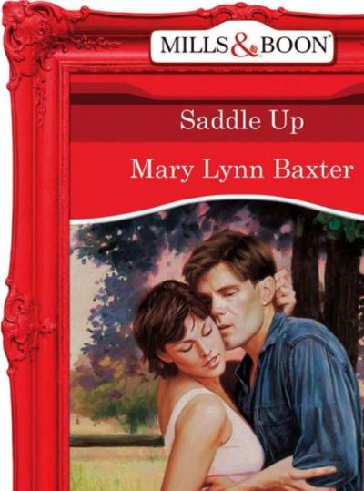 Download e-book Saddle Up (Mills & Boon Vintage Desire)