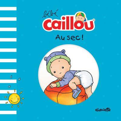 Bébé Caillou Au sec !