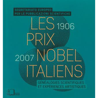 Les prix Nobel italiens, 1906-2007