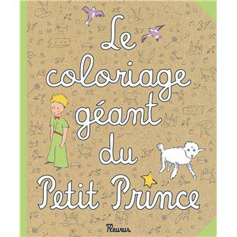 Le Petit Prince Coloriage Geant Petit Prince Collectif Relie Achat Livre Fnac