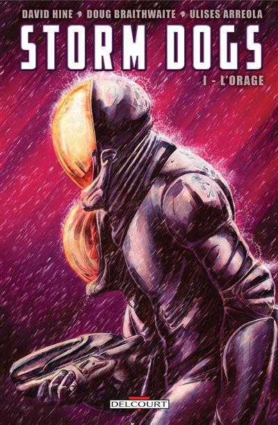 Storm Dogs T1 - L'Orage