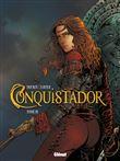 Conquistador - Conquistador, T03