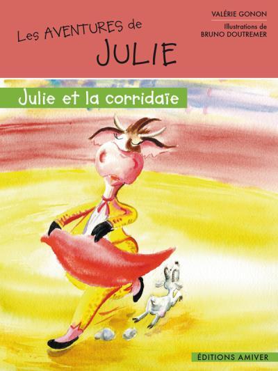 Julie et la corridaïe