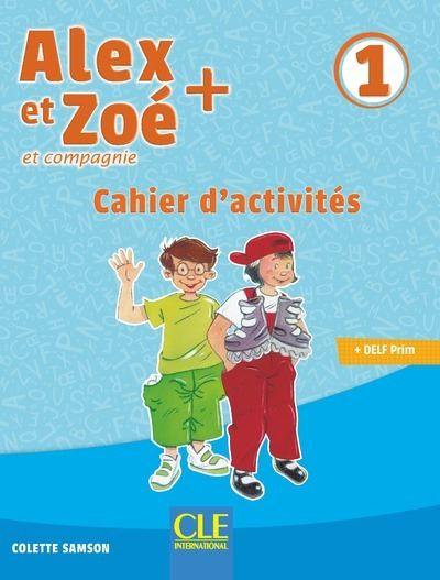 Alex et zoe exercices 1 + cd audio 3eme edition