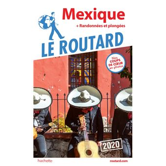 Guide Du Routard Mexique 2020 Broche Collectif Achat Livre Ou Ebook Fnac