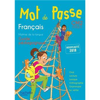 Mot de Passe Français CM2 - Guide pédagogique