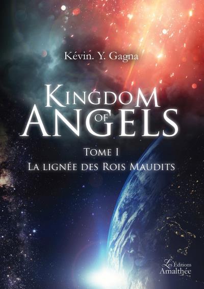 Kingdom of Angels - Tome I La lignée des Rois Maudits