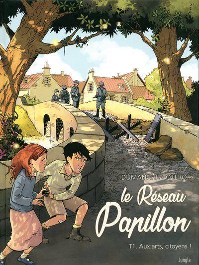 Le Réseau Papillon - tome 1 Aux arts, citoyens !