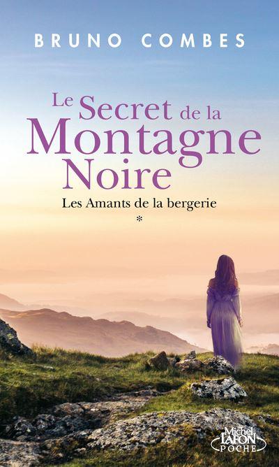Le Secret de la Montagne Noire - Les amants de la bergerie