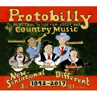 Protobilly The Minstrel and Tin Pan Alley DNA Of Country Music 1892-2017