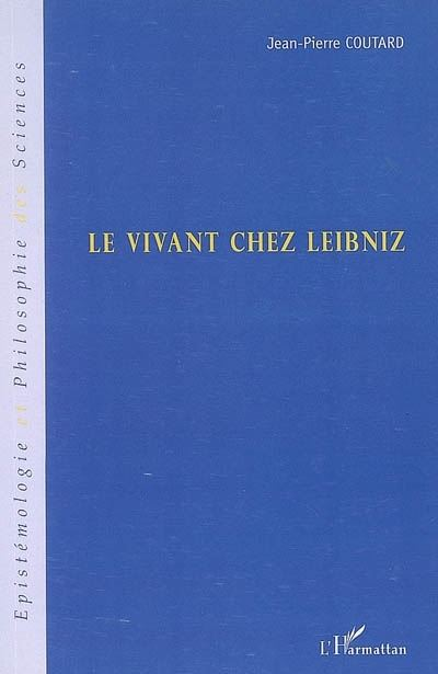 Le vivant chez Leibniz