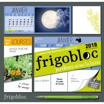 frigobloc 2018 sp cial jardiner avec la lune calendrier d 39 organisation familiale broch. Black Bedroom Furniture Sets. Home Design Ideas