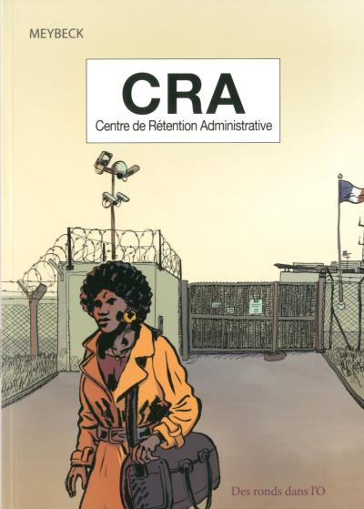 CRA - Centre de rétention administrative