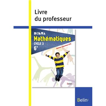 Delta Mathématiques 6ème, Cycle 3