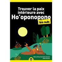Trouver la paix intérieure avec Ho'oponopono PochePour les Nuls