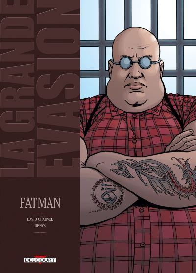 La Grande évasion - Fatman