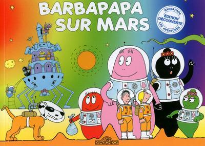 Barbapapa -  : Barbapapa sur mars