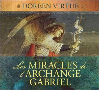 Les miracles de l'archange Gabriel - Livre audio