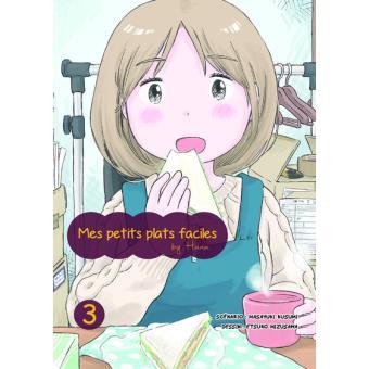 Mes petits plats faciles by HanaMes petits plats faciles By Hana