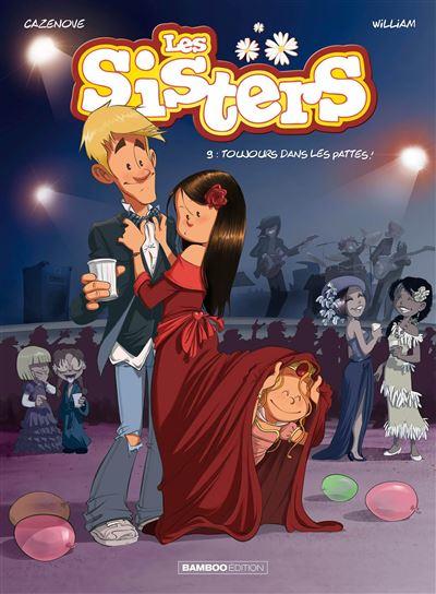 Les Sisters - Toujours dans les pattes !