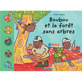 BoubouBoubou et les chasseurs d'arbres
