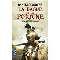 La Dague et la Fortune - tome 1 La voie du dragon