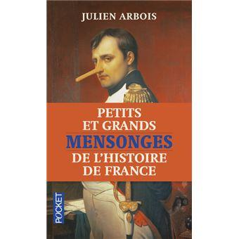 Petits Et Grands Mensonges De L Histoire De France