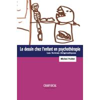 Le dessin chez l'enfant en psychothérapie