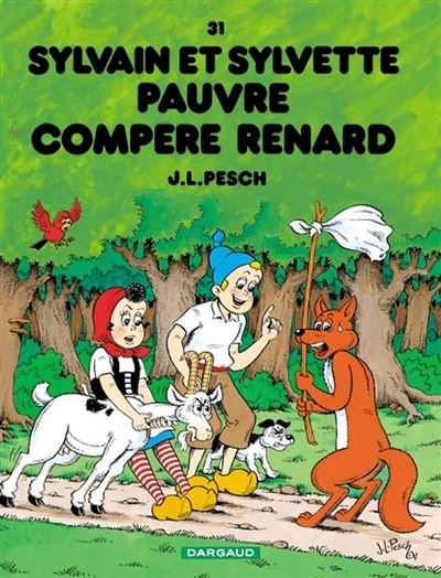 Sylvain et Sylvette - Pauvre compère Renard