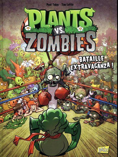 Plants vs zombies - tome 7 Bataille extravaganza !