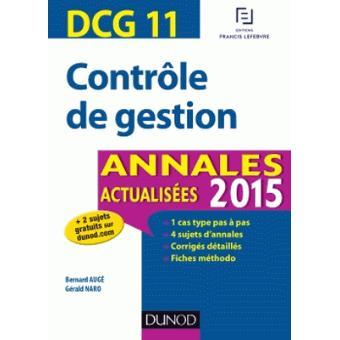 DCG 11 - Contrôle de gestion - Annales actualisées 2015