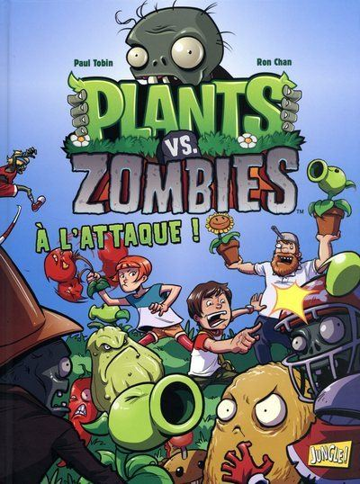 Plants vs Zombies - tome 1 A l'attaque !