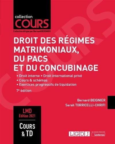 Droit des regimes matrimoniaux, du pacs et du concubinage - 6eme edition