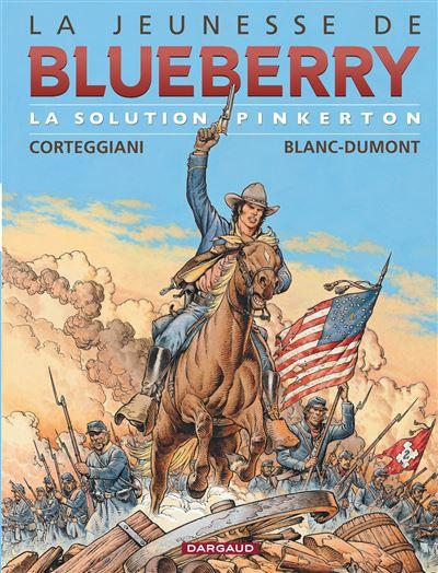 La Jeunesse de Blueberry - La Solution Pinkerton