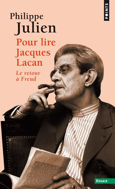 Pour lire Jacques Lacan. Le retour à Freud