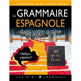 La grammaire espagnole dans votre poche